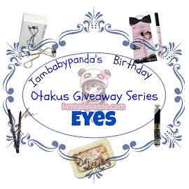Iambabypanda's Birthday Otakus Giveaway Series: Eyes