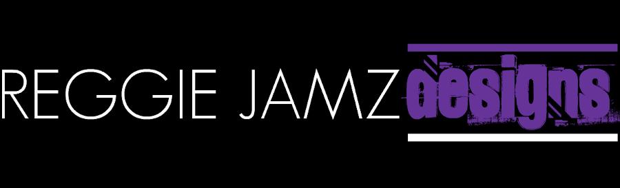 Reggie Jamz | Designs