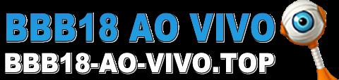 BBB18 Ao Vivo Grátis - Big Brother Brasil 2018 Online HD