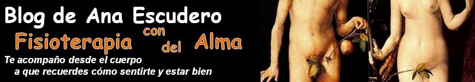 Blog de Ana Escudero: Fisioterapia con alma