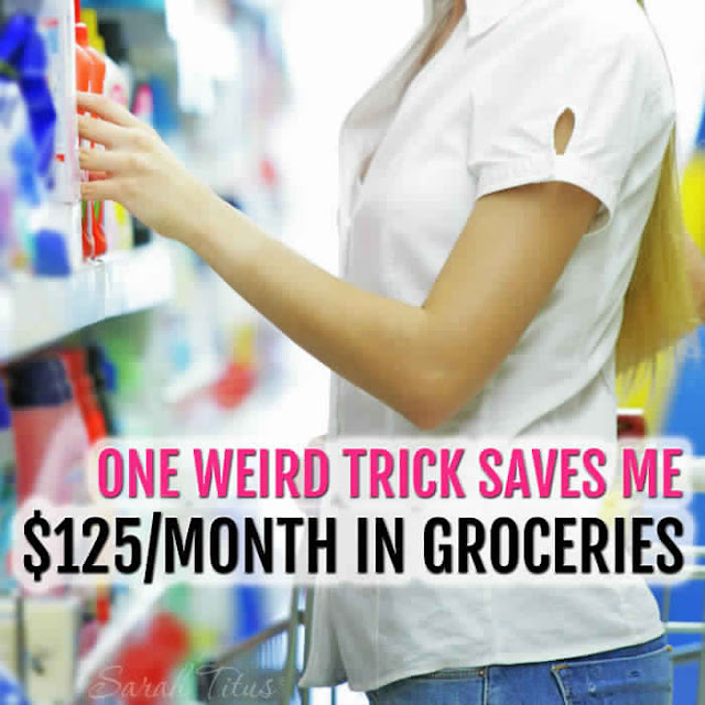 ONE Weird Trick Saves me $125/M in Groceries
