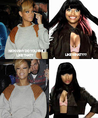 Rihanna and Nicki Minaj :)