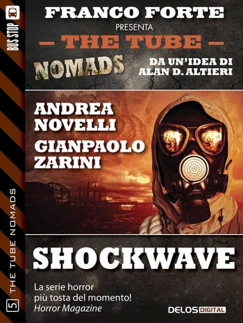 The Tube Nomads #5: Shockwave (A. Novelli - G. Zarini)