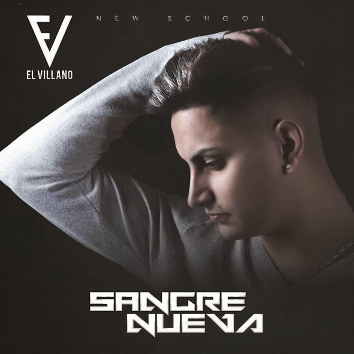 El Villano - Sangre Nueva (2014)