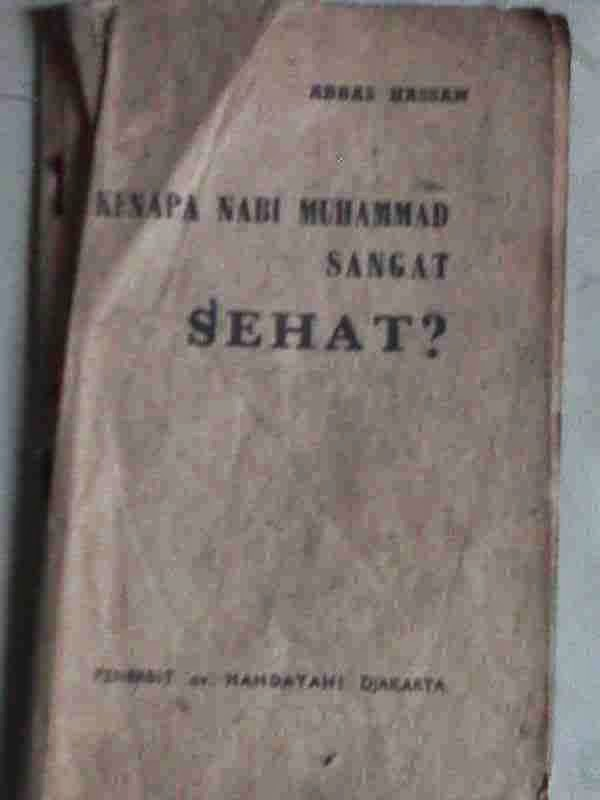 Kenapa nabi Muhammad sangat sehat?