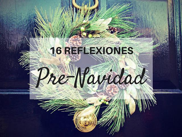 16 reflexiones pre-navidad