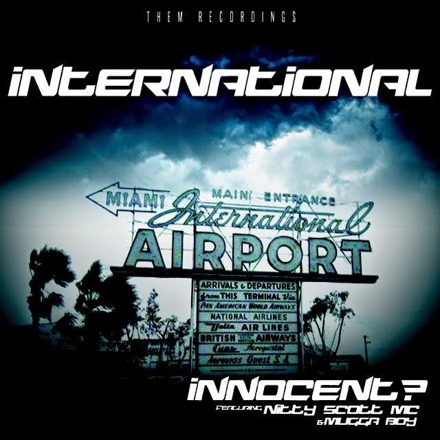 "Innocent? (@INNOCENTFLOW13 ) f. Nitty Scott MC (@NittyScottMC ) , Mugga Boy (@MUGGA_BOY) - ""International"" :Prod. @Coolfdbeats)"