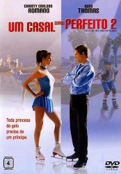 Filme Um Casal Quase Perfeito 2 Dublado AVI DVDRip