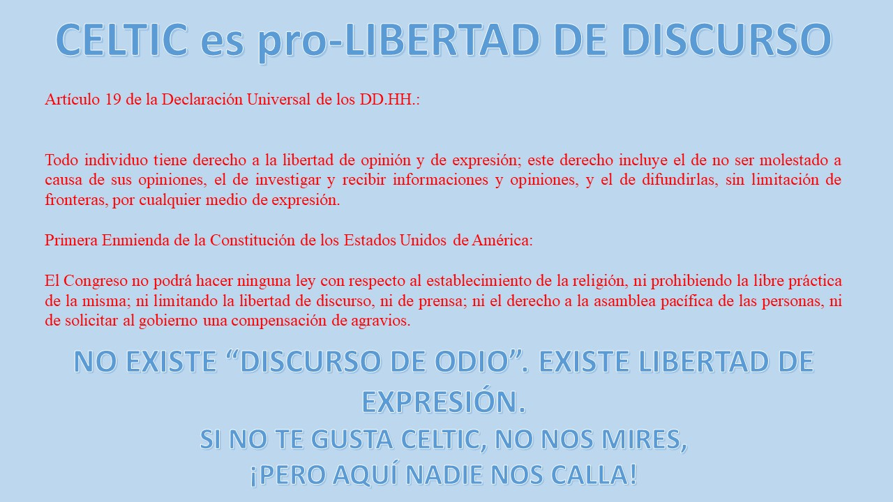 CELTIC es pro-LIBERTAD DE DISCURSO
