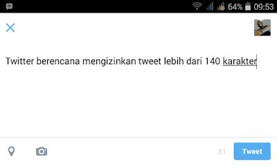 Tweet Lebih Dari 140 Karakter
