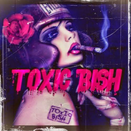 Toxic Bish