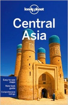 New Lonely Planet Guide to Central Asia