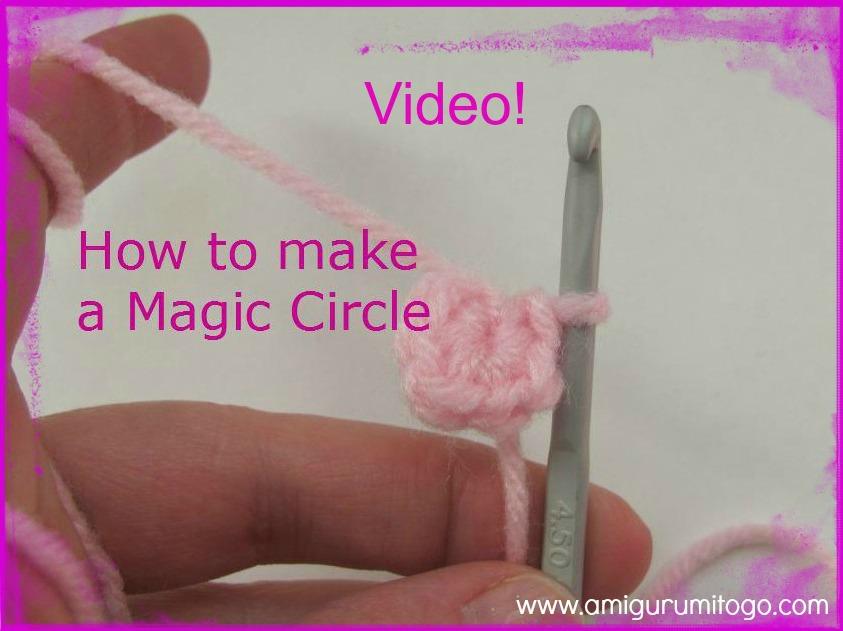 How To Start Amigurumi Magic Ring : Magic Circle Video Tutorial Adjustable Ring ~ Amigurumi To Go