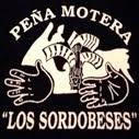 "Peña Motera ""Los Sordobeses"""