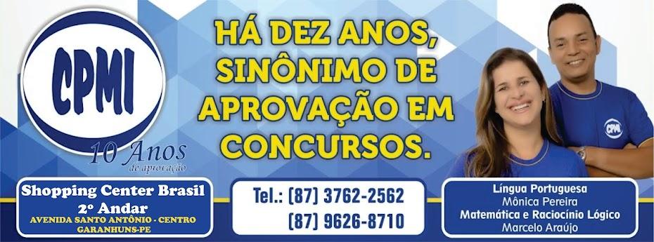 CPMI - SINÔNIMO DE APROVAÇÃO EM CONCURSOS.