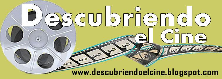 DESCUBRIENDO EL CINE