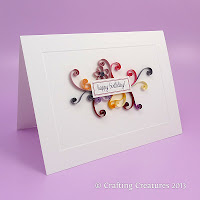 http://paperzen.blogspot.ca/2013/05/quilling-birthday-cards-2.html
