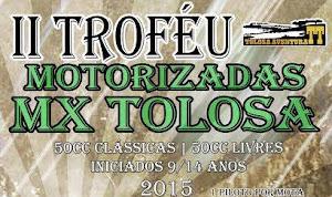 TOLOSA: II TROFÉU MOTORIZADAS MX