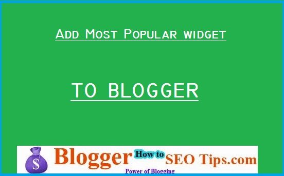 Add Most Popular Posts Widget to Blogger