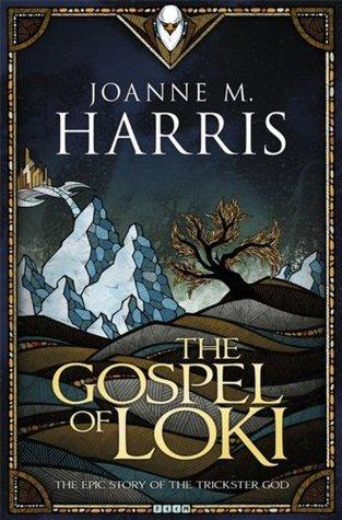 Review: The Gospel of Loki by Joanne M. Harris