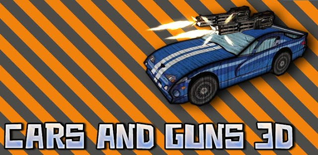 Cars And Guns 3D v1.5 APK