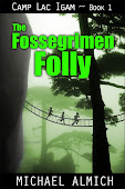 Camp Lac Igam - Book 1: The Fossegrimen Folly
