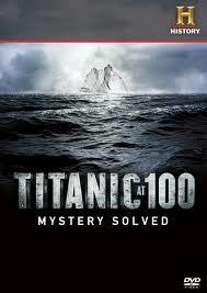 Ver Titanic At 100: Mystery Solved Online Gratis (2012)