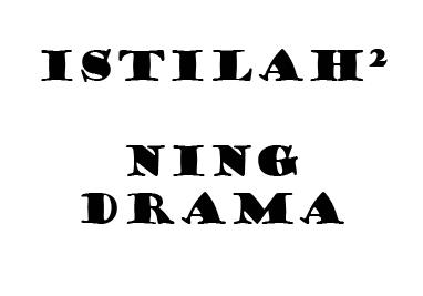 Istilah Istilah dalam Drama