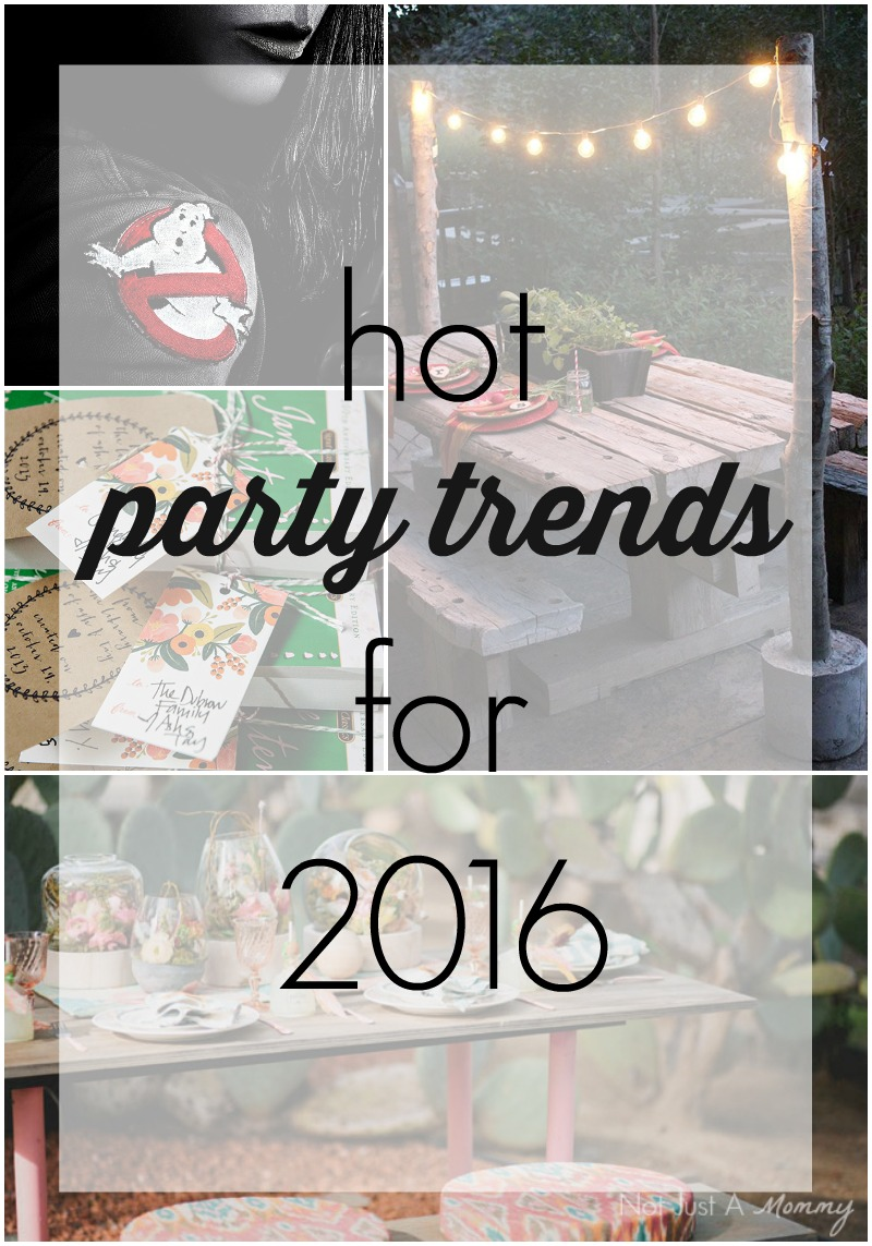 Hot Party Trends For 2016