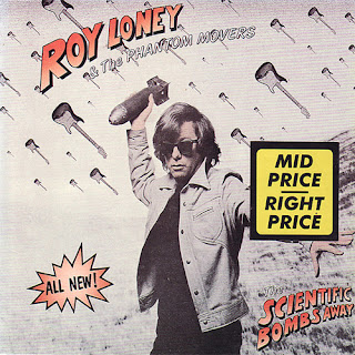 Roy Loney & the Phantom Movers - The Scientific Bombs Away!!! - 1988