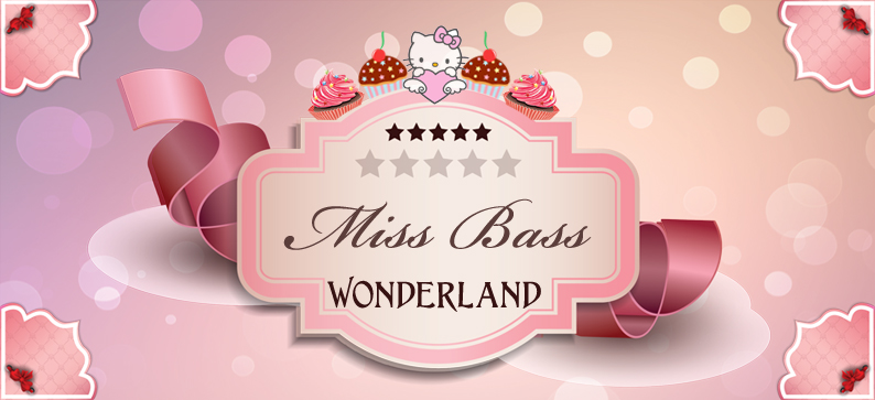 Miss Bass Wonderland