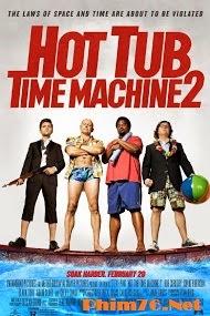 Bồn Tắm Thời Gian 2|| Hot Tub Time Machine 2