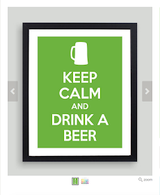 https://www.etsy.com/listing/117075879/8x10-keep-calm-and-drink-a-beer-art