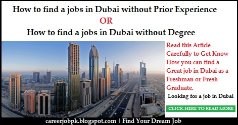 How to find a jobs in Dubai without Prior Experience