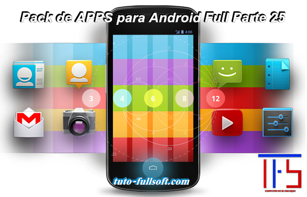 Descargar Pack de APPS para Android Full Parte 25 [APK] [Mega]