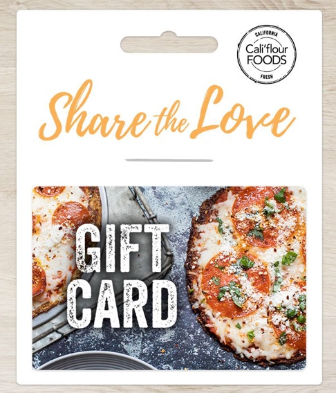 Cali'flour Pizza Crust Gift Cards!