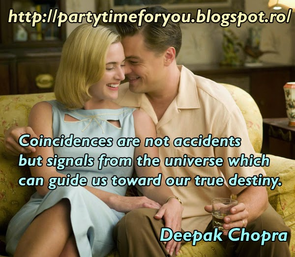 Coincidences are not accidents but signals from the universe which can guide us toward our true destiny.