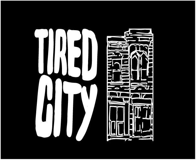 Tired City