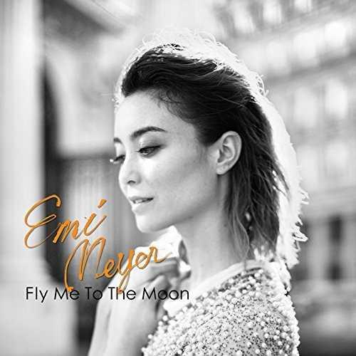 [Single] エミ・マイヤー – フライ・ミー・トゥ・ザ・ムーン (2015.04.15/MP3/RAR)