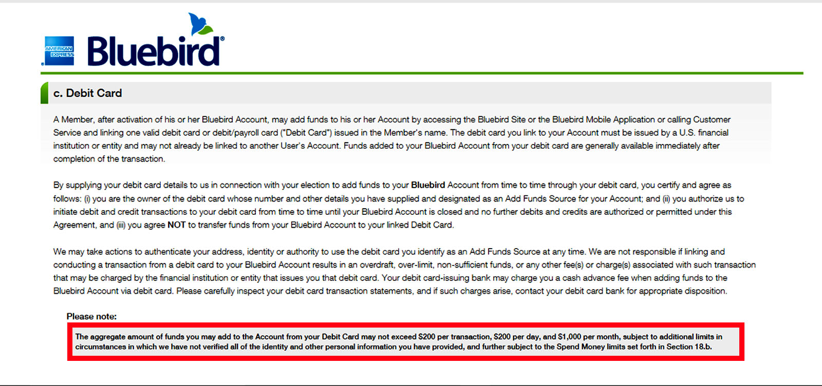 American express changes terms regarding debit card loads to so if you still have a bluebird account that is activeyou will probably be operating under much stricter conditions than you previously were accustomed platinumwayz