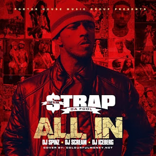 Strap Da FooL - All In Mixtape