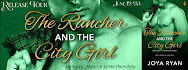 The Rancher & The City Girl