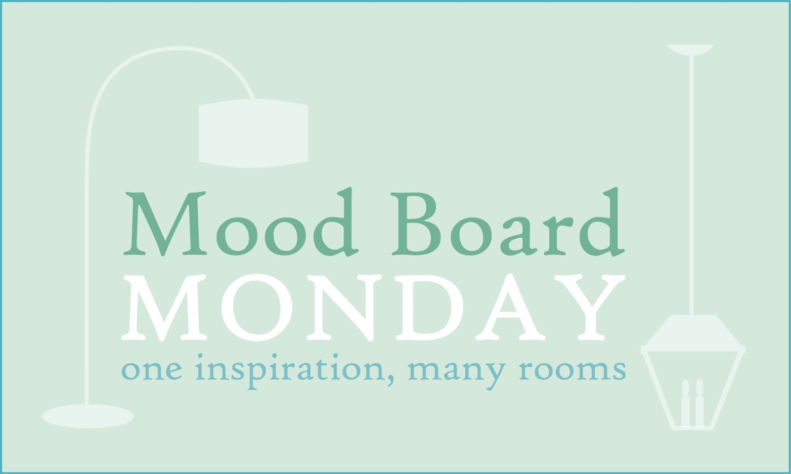 And Welcome To The 13th Mood Board Monday Linky Party So Happy Youre Here