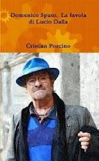 """""""Domenico Sputo.     La favola di Lucio Dalla"""" (2012)"""