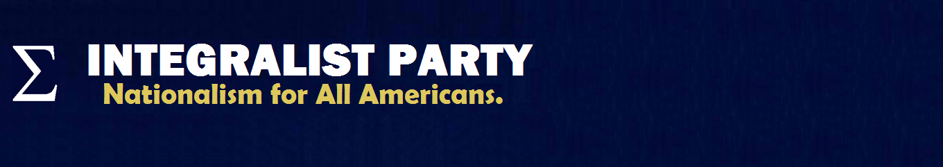 Integralist Party of America
