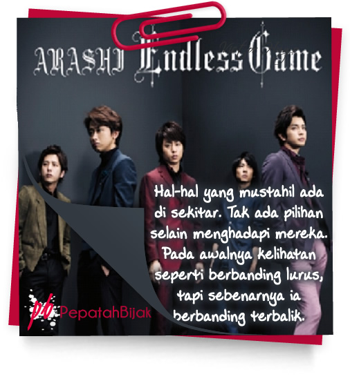 Kutipan Lirik Lagu - Arashi - Endless Game
