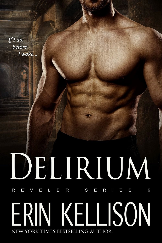 Delirium by Erin Kellison