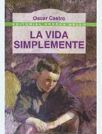 LA VIDA SIMPLEMENTE--OSCAR CASTRO