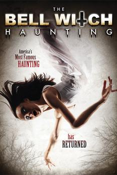 Ver The Bell Witch Haunting (2013) Online