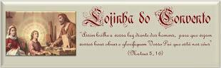 LOJINHA DO CONVENTO